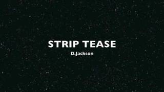 """Young Fly & Flashy / iHits Music Group Presents - D.Jackson """"Strip Tease"""""""