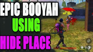 Epic booya ever in Free fire   Booyah tricks using hide palce   Run gaming