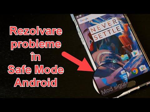 Rezolvare probleme Android cu ajutorul Safe Mode