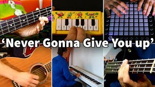 Who Played It Better: Never Gonna Give You Up (Bass, Guitar, Piano, Launchpad, 1$ Piano)