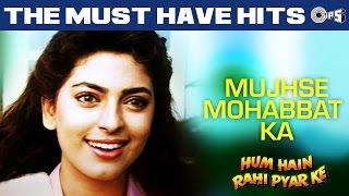 Mujhse Mohabbat Ka   Video Song | Hum Hain Rahi Pyaar Ke | Aamir Khan, Juhi Chawla