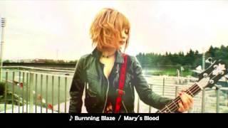 Mary's Blood「Burnning Blaze」