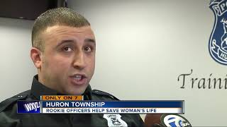 Rookie officers help save woman's life