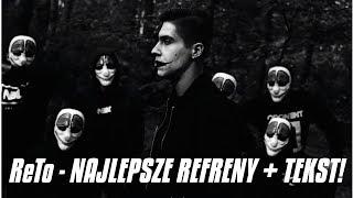 ReTo - NAJLEPSZE REFRENY + TEKST!