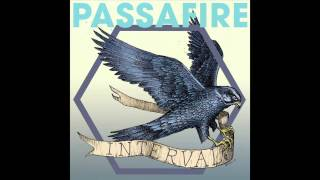 Passafire - Out Of Sight (Audio Only)