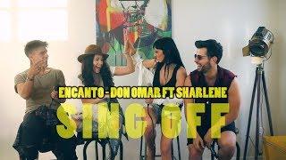 Don Omar Ft. Sharlene Taulé-Encanto-Sing Off-Reinaldo Zavarce, Sharlene, Mayré, Rafael de la Fuente