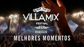 Melhores Momentos - Villa Mix Brasilia 2016