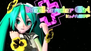 [60fps Full] Weekender Girl ウィークエンダーガール - Hatsune Miku 初音ミク DIVA English lyrics Romaji subtitles