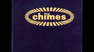 THE CHIMES   TRUE LOVE