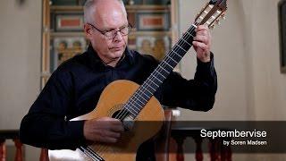 Septembervise (A Ballad in September) - Danish Guitar Performance - Soren Madsen