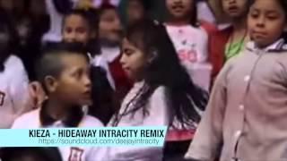 Kieza - Hideaway Intracity Remix