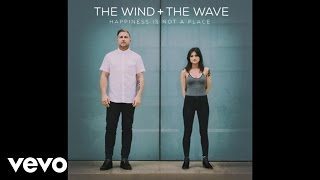 The Wind and The Wave - My Mind Is An Endless Sea