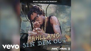 Jahllano - Sen Dem Out (Official Audio)