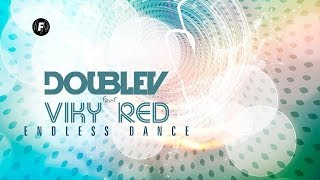 DoubleV ft. Viky Red - Endless dance (Lyric video)
