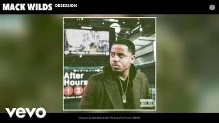 Mack Wilds - Obsession (Audio)