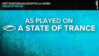 Matt Bukovski & Eloquentia feat. Adara - Pieces Of The Sky [ASOT731]