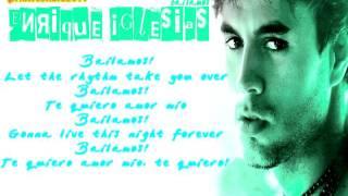 Enrique Iglesias - Bailamos(Download+Lyrics)
