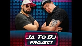 JA TO DJ PROJECT - Z DJ SERCA ( DI DŻEJ MIETEK & DEEJAY JARZĄB )
