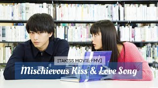 [FMV] Itakiss Movie ~ Mischievous Kiss and Love Song