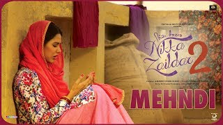 MEHANDI | Nikka Zaildar 2 | Veet Baljit, Sonam Bajwa, Ammy Virk | Latest Punjabi Song 2017 width=