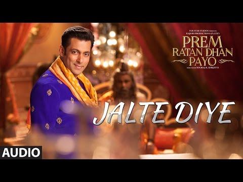 jalte-diye-full-song-audio-prem-ratan-dhan-payo-salman-khan-sonam-kapoor-t-series