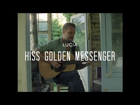 hiss-golden-messenger-lucia-merge-records-on-youtube