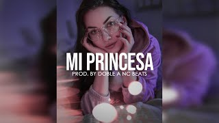 Mi Princesa - Instrumental De Rap Romantico 2017 Base De Rap Pista - Doble A nc Beats