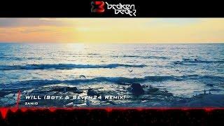 ZANIO - Will (Soty & Seven24 Remix) [Music Video] [Incepto]