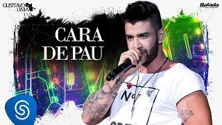Gusttavo Lima - Cara de Pau - DVD 50/50 (Vídeo Oficial)