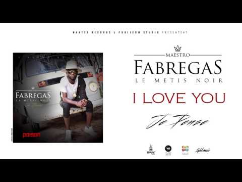 fabregas le métis noir i love you