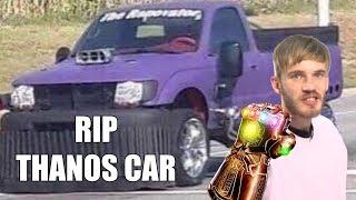 RIP THANOS CAR