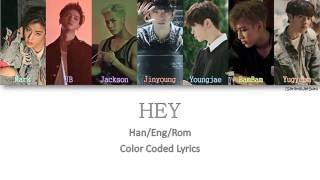 GOT7 - HEY [Color Coded Han|Rom|Eng]