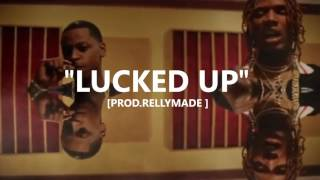 """Lucked Up"" Fetty Wap/Lil Durk Type Beat (Prod. RellyMade)"