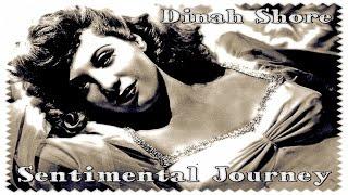 Dinah Shore - Sentimental Journey