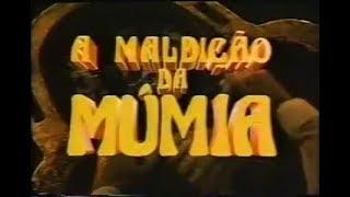A Maldição da Múmia (1980) - Chamada Cinema em Casa Inédito - 07/06/1989
