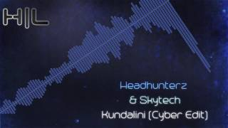 Headhunterz & Skytech - Kundalini (Cyber Edit) (HQ Rip)