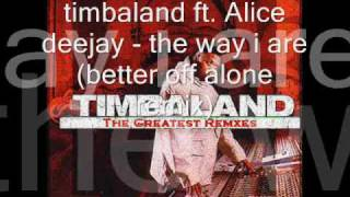 timbaland remix ft keri hilson Alice deejay the - way i are