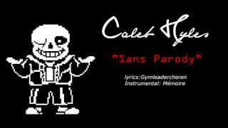 Undertale - Stronger Than You (Sans Parody)  - Caleb Hyles