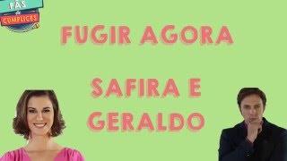 C1R - Safira e Geraldo - Fugir Agora