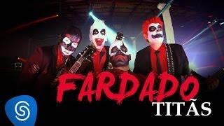 Titãs - Fardado (Clipe Oficial) [Álbum Nheengatu]