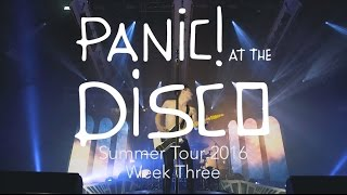 Panic! At The Disco - Summer Tour 2016 (Week 3 Recap)