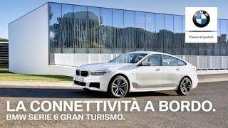 La connettività a bordo di BMW Serie 6 Gran Turismo.