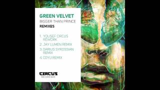 Green Velvet - Bigger Than Prince -Darius Syrossian Remix