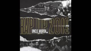 Uncle Murda - Rap Up 2019