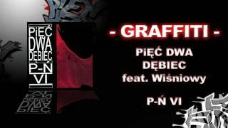 GRAFFITI - Pięć Dwa (52 Dębiec) feat. Wiśniowy