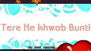 Tere He Khwab Bunti Whatsapp Status Special
