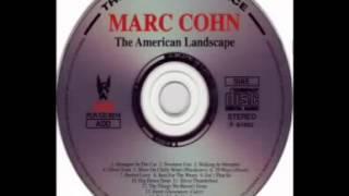 Marc Cohn   Nowhere Fast Live)   The American Landscape (Bo
