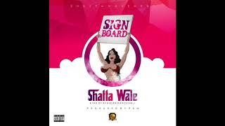 Shatta Wale - Signboard (Audio Slide)
