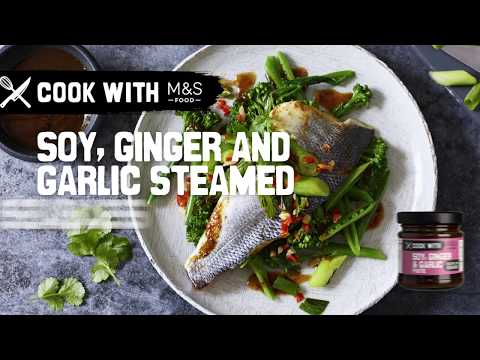 marksandspencer.com & Marks and Spencer Promo Code video: M&S | Cook with M&S... Soy, Ginger & Garlic Steamed Sea Bass