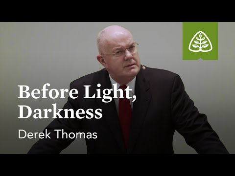 Derek Thomas: Before Light, Darkness
